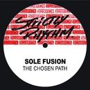 The Chosen Path/Sole Fusion