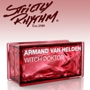 Witch Doktor (Zedd Remix)/Van Helden, Armand