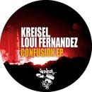 Confusion EP/Kreisel, Loui Fernandez