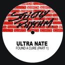 Found a Cure (Pt. I)/Ultra Naté