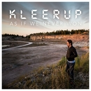 As If We Never Won/Kleerup