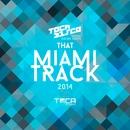 That Miami Track 2014 (feat. Julian Smith)/Tocadisco
