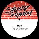 The Egotrip EP/DV8