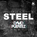 Steel (David Puentez Remix)/Brockman & Basti M