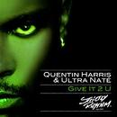 Give It 2 U/Quentin Harris & Ultra Naté