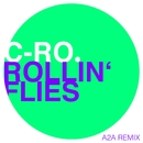Rollin' Flies/C-Ro