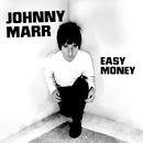 Easy Money/Johnny Marr