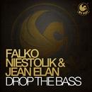 Drop the Bass/Falko Niestolik & Jean Elan