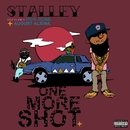 One More Shot (feat. Rick Ross and August Alsina)/Stalley