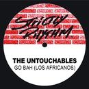 Go Bah! (Los Africanos)/The Untouchables