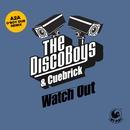 Watch Out (A2A O' Boy Dub Remix)/The Disco Boys & Cuebrick