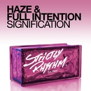 Signification (feat. Full Intention)/Haze