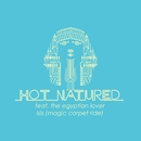 Isis (Magic Carpet Ride) (feat. The Egyptian Lover) - EP/Hot Natured