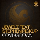 Coming Down (feat. Stephen Pickup)/Jewelz
