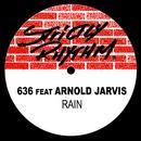Rain (feat. Arnold Jarvis)/636