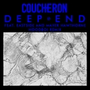 Deep End (feat. Eastside and Mayer Hawthorne) [Hoodboi Remix]/Coucheron