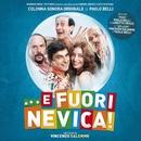 ... E Fuori Nevica! (Colonna Sonora Originale)/Paolo Belli
