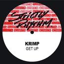Get Up/Krimp