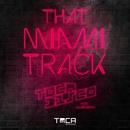 That Miami Track (feat. Julian Smith)/Tocadisco