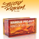 King of My Castle (Nicola Fasano & Steve Forest Mixes)/Wamdue Project