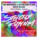 Music Talking/The Montanas & DJ Roland Clark