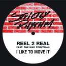 I Like To Move It (feat. The Mad Stuntman)/Reel 2 Real