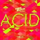 Acid (feat. Nathizinha)/Tocadisco