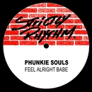 Feel Alright Babe/Phunkie Souls