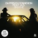 Breathe (feat. A.D.) [Amine Edge & DANCE Remix]/DaFrench Connection