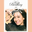 Keep Breathing/Kary Ng