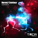 Barad - Centaur/Oui'Wack