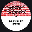 Dancin' EP/DJ Sneak