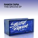 This Groove EP/Ramon Tapia