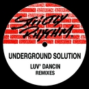 Luv Dancin' (feat. Jasmine) [Remixes]/Underground Solution