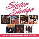 The Studio Album Collection: 1975 - 1985/Sister Sledge