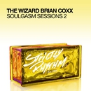 Soulgasm Sessions, Vol. 2/The Wizard Brian Coxx