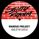 King Of My Castle/Wamdue Project