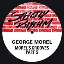 Morel's Grooves (Pt. 5)/George Morel