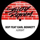Alright (feat. Earl Bennett)/BOP