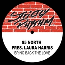 Bring Back the Love/95 North & Laura Harris