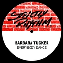 Everybody Dance/Barbara Tucker