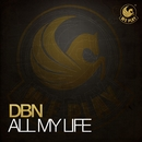 All My Life/DBN