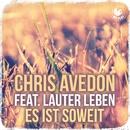Es ist soweit (feat. Lauter Leben)/Chris Avedon