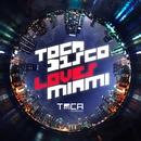 Tocadisco Loves Miami/Tocadisco