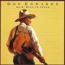 Goin' Back To Texas/Don Edwards