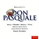 Donizetti: Don Pasquale/Beverly Sills/Donald Gramm/Alfredo Kraus/Alan Titus/Henry Newman/Ambrosian Opera Chorus/London Symphony Orchestra/Sarah Caldwell