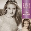 Super Hits/Lila McCann