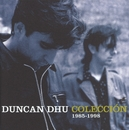 Coleccion 1985-1998/Duncan Dhu
