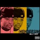 All I Got/Hendersin