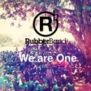 "We Are One (Theme Song from ""30 Hour Famine 2014"")/RubberBand"
